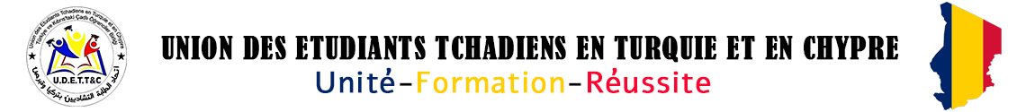 UNION DES ETUDIANTS TCHADIENS EN TURQUIE ET EN CHYPRE